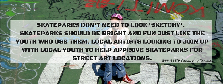 TREE-4-LIFE-ONLINE-LOCAL-COMMUNITY-FORUMS-AUSTRALIA-SKATEPARKS-DONT-NEED-TO-BE-SKETCHY